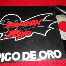 Discos de vinilo: BARON ROJO PICO DE ORO/ EL PEDAL 7