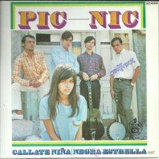 Discos de vinilo: PIC-NIC SINGLE SELLO HISPAVOX AÑO 1967. Lote 39306699