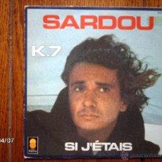 Discos de vinilo: MICHEL SARDOU - K-7 + SI J´ETAIS . Lote 39326749