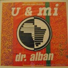 Discos de vinilo: DR ALBAN - U & MI - R@RE SPANISH PRES MAXI SINGLE 45 DANCE. Lote 39332160