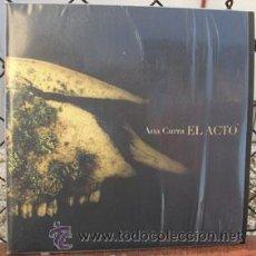 Discos de vinilo: ANA CURRA -EL ACTO-. Lote 39334006