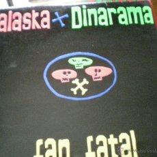 Discos de vinilo: ALASKA Y DINARAMA. Lote 39342948