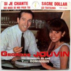 Discos de vinilo: GEORGES JOUVIN - SI JE CHANTE - EP LA VOZ DE SU AMO 1964 BPY. Lote 39352927