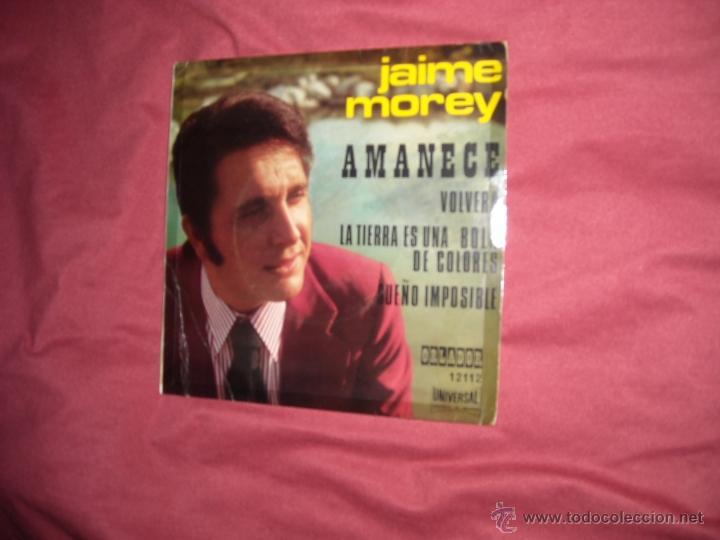 JAIME MOREY. AMANECE + 3. EP. ORLADOR 1972. VER FOTO ADICIONAL EUROVISION (Música - Discos de Vinilo - EPs - Solistas Españoles de los 70 a la actualidad)