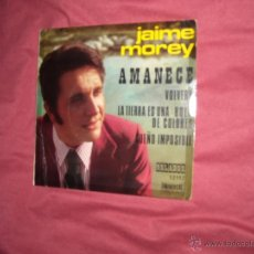 Discos de vinilo: JAIME MOREY. AMANECE + 3. EP. ORLADOR 1972. VER FOTO ADICIONAL EUROVISION. Lote 39359767