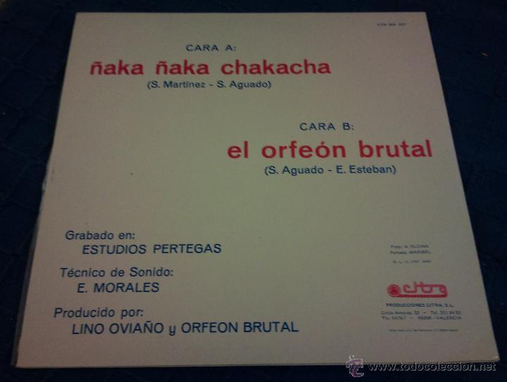 Discos de vinilo: ORFEÓN BRUTAL - ñaka ñaka chakacha el orfeón brutal ( maxi-single 1985 ) - Foto 2 - 39374954