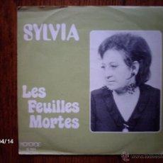 Discos de vinilo: SYLVIA - LES FEUILLES MORTES + SYLVIA Y MORENO - TEN COMPASIÓN . Lote 39388747