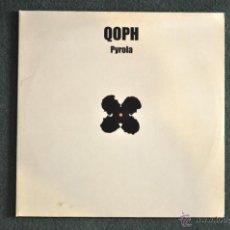 Discos de vinilo: QOPH - PYROLA (2 X LP'S). Lote 39384938