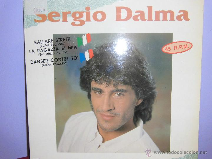 SERGIO DALMA MAXI SIGLE SELLO HORUS AÑO 1991 CANTA EN FRANCES Y EN ITALIANO (Música - Discos de Vinilo - Maxi Singles - Solistas Españoles de los 70 a la actualidad)