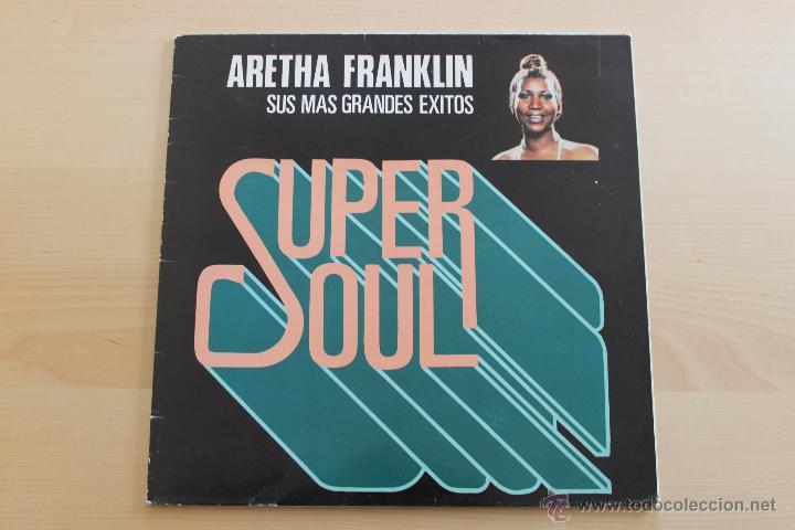 ARETHA FRANKLIN - SUPER SOUL - SUS MAS GRANDES EXITOS (Música - Discos - LP Vinilo - Funk, Soul y Black Music)