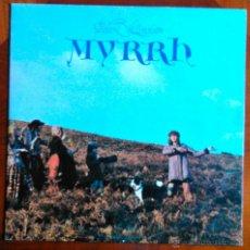 Discos de vinilo: ROBIN WILLIAMSON (INCREDIBLE STRING BAND), MYRRH - LP ORIGINAL ESPAÑA, CON FUNDA INTERIOR CON TEXTOS. Lote 39406309