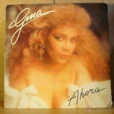 Discos de vinil: GINA - AHORA - YIN YAN RECORDS 022 - EDICION USA - DIFICIL. Lote 135280805