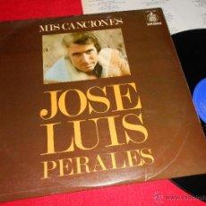 Discos de vinilo: JOSE LUIS PERALES MIS CANCIONES LP 1974 HISPAVOX RARO!. Lote 297250813