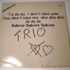 Discos de vinilo: TRIO - DA DA DA I DON´T LOVE YOU - MERCURY 1.981. Lote 39409979