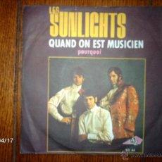 Discos de vinilo: LES SUNLIGHTS - QUAND ON EST MUSICIEN + POURQUOI . Lote 39413798