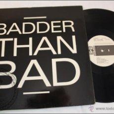 Discos de vinilo: BADDER THAN BAD - EXTRA RECORDS - 1988 - FABRICADO EN ESPAÑA . Lote 39414317