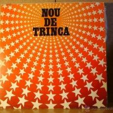 Discos de vinilo: LA TRINCA - NOU DE TRINCA - ARIOLA I-203174 - 1981. Lote 39439499