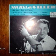 Discos de vinilo: MICHEL DE VILLERS ET SON ORCHESTRE - ROCK DE L´INAUGURATION + 3. Lote 39446469