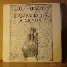 Disques de vinyle: LLUIS LLACH - CAMPANADES A MORTS - MOVIEPLAY 17.0915/8 - 1977. Lote 46392343