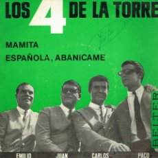 Discos de vinilo: LOS 4 DE LA TORRE - MAMITA / ESPAÑOLA, ABANÍCAME - SINGLE 1965. Lote 39448822
