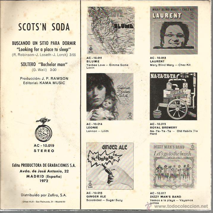 Discos de vinilo: SINGLE SCOTS´N SODA : BUSCANDO UN SITIO PARA DORMIR ( LOOKING FOR A PLACE TO SLEEP ) - Foto 2 - 39452222