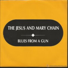 Discos de vinilo: SINGLE PROMO THE JESUS AND MARY CHAIN : BLUES FROM A GUN . Lote 39452361