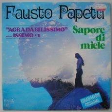 Discos de vinilo: FAUSTO PAPETTI (SAXO): AGRADABILISSIMO... ISSIMO 1, SAPORE DI MIELE. LP DURIUM 1982. SIN ESCUCHAR. Lote 39457710