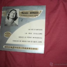 Discos de vinilo: MICHELE ARNAUD EP LA VIE D,ARTISTE 460 V 064 FRANCE VER FOTO ADICIONAL. Lote 39458705