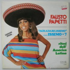 Discos de vinilo: FAUSTO PAPETTI (SAXO): AGRADABILISSIMO... ISSIMO 7, RITMI DELL´AMERICA. LP DURIUM 1979. SIN ESCUCHAR. Lote 39459951