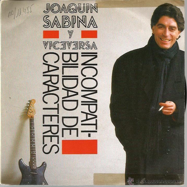 SINGLE JOAQUIN SABINA Y VICEVERSA : INCOMPATIBILIDAD DE CARACTERES + QUEDATE A DORMIR (Música - Discos - Singles Vinilo - Cantautores Españoles)
