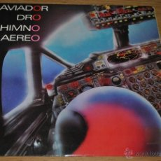 Discos de vinilo: AVIADOR DRO.HIMNO AEREO.(DRO 1985) (MAXISINGLE). Lote 39481089