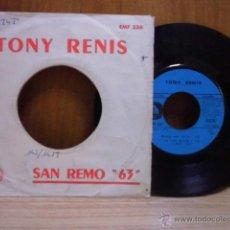 Discos de vinilo: TONY RENIS,UNO PER TUTTE,SAN REMO 63. Lote 39488080