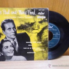 Discos de vinilo: LES PAUL AND MARY FORD WHITHER THOU GOEST / MANDOLINO / + 2. Lote 39489062