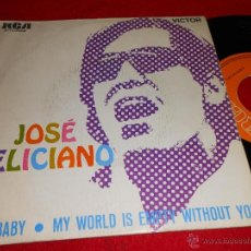 Discos de vinilo: JOSE FELICIANO HEY BABY/ MY WORLD IS EMPTY WITHOUT YOU 7 SINGLE 1969 RCA. Lote 39490237