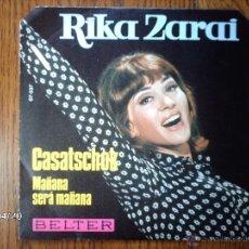 Discos de vinilo: RIKA ZARAI - CASATSCHOK + MAÑANA SERÁ MAÑANA. Lote 39496876