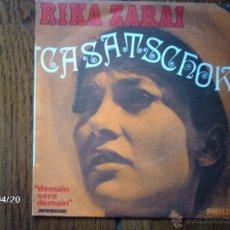 Discos de vinilo: RIKA ZARAI - CASATSCHOK + DEMAIN SERA DEMAIN. Lote 39496931