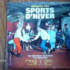 Discos de vinilo: EDDIE WARNER SON ORCHESTRE ET LES NELSONS BOYS - DANSONS AUX SPORTS D´HIVER . Lote 39497075