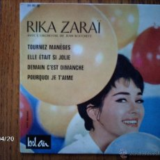 Discos de vinilo: RIKA ZARAI - TOURNEZ MANEGES + 3. Lote 39507185