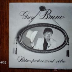Discos de vinilo: GUY BRUNO - HEUREUX 1900 + QUINQUAGENANT. Lote 39514978