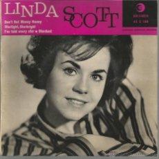 Discos de vinilo: EP LINDA SCOTT : DON´T BET MONEY HONEY . Lote 39508181