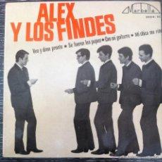 Discos de vinilo: MUY RARO! 1ER EP DE ALEX Y LOS FINDES DE 1964, ROCK POP ESPAÑOL AÑOS 60, ESTADO CASI PERFECTO. Lote 39509823