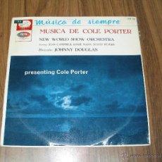 Discos de vinilo: MUSICA DE COLE PORTER - NEW WORLD SHOW ORCHESTRA LP LA VOZ DE SU AMO 1965. Lote 39517849