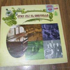 Discos de vinilo: OTRA VEZ EL ORGANILLO (VERSIONES ESPECIALES PARA ORGANILLO Y ORQUESTA). Lote 39518401