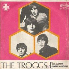 Discos de vinilo: SG THE TROGGS : EVIL WOMAN. Lote 39529681