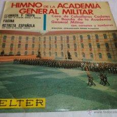 Discos de vinilo: HIMNO DE LA ACADEMIA GENERAL MILITAR...EP-1966...RETRETA ESPAÑOLA + FAGINA + LLAMADA Y TROPA. Lote 39540447