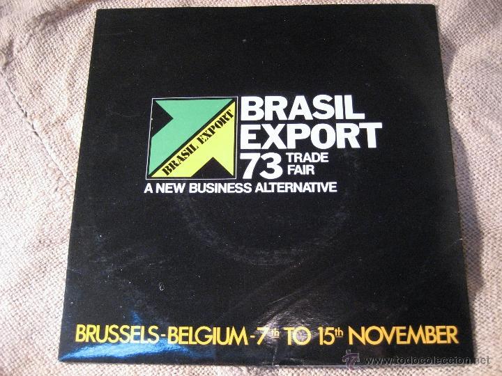 RARO SINGLE BRASIL EXPORT 73 TRADE FAIR.A NEW BUSINESS ALTERNATIVE (Música - Discos - Singles Vinilo - Étnicas y Músicas del Mundo)