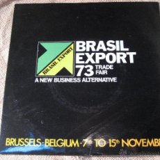 Discos de vinilo: RARO SINGLE BRASIL EXPORT 73 TRADE FAIR.A NEW BUSINESS ALTERNATIVE. Lote 39551558
