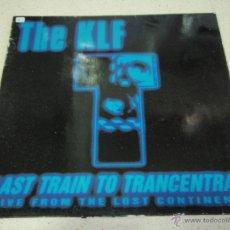 Discos de vinilo: THE KLF ( LAST TRAIN TO TRANCENTRAL 3 VERSIONES ) 1991-ENGLAND MAXI45 COMA RECORDS. Lote 39552582