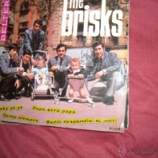 Discos de vinilo: EP THE BRISKS: PEPE SERA PAPA + BABY YE YE + NADIE RESPONDIO (VERSION BEATLES) +1. Lote 39558673