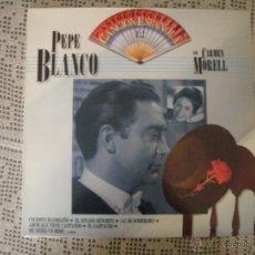 Discos de vinilo: PEPE BLANCO CON CARMEN MORELL ANTOLOGÍA DE LA CANCIÓN ESPAÑOLA.. Lote 39558945